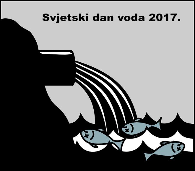 Svjetski dan voda 2017. posvećen je otpadnim vodama